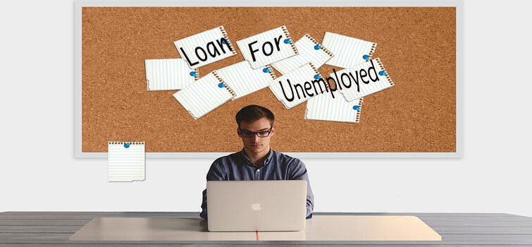 loans for unemployed people, Unemployed Loans, Bad credit loans