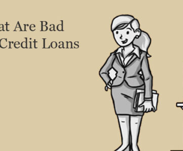 What Are Bad Credit Loans